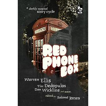 Red Phone Box A Darkly Magical Story Cycle by Ellis & Warren