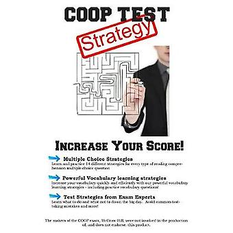 COOP Test Strategy Winning Multiple Choice   Strategies for the Test for the Cooperative Admissions Exam by Complete Test Preparation Inc.