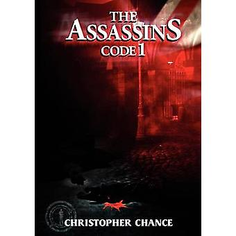 The Assassins Code 1 by Chance & Christopher