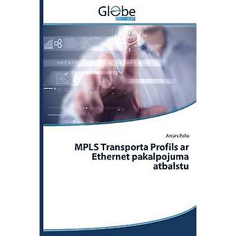 Mpls Transporta Profils AR Ethernet Pakalpojuma Atbalstu by Pallo Art Rs