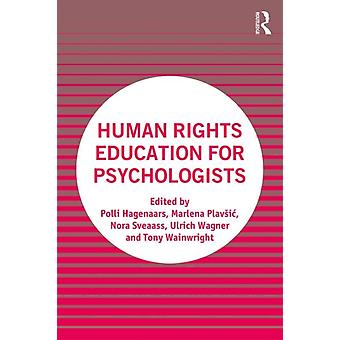 Human Rights Education for Psychologists by Polli Hagenaars