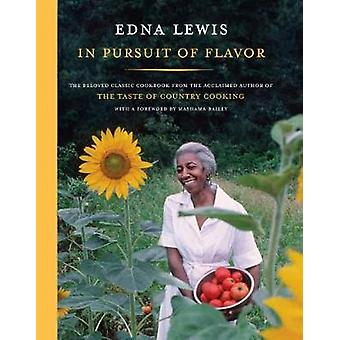 In Pursuit of Flavor by Edna Lewis - 9780525655510 Book
