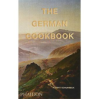 The German Cookbook by Alfons Schuhbeck - 9780714877327 Book