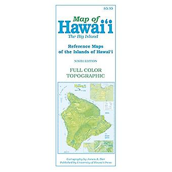 Map of Hawai'i - The Big Island by James A Bier - 9780824877835 Book