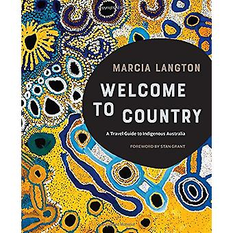 Marcia Langton - Welcome to Country - A Travel Guide to Indigenous Aust