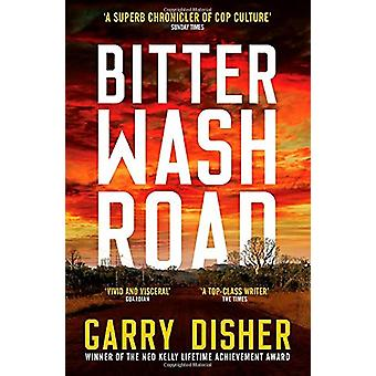 Bitter Wash Road by Garry Disher - 9781788165075 Book