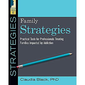 Family Strategies - Practical Tools for Professionals Treating Familie