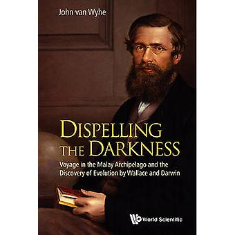 Dispelling the Darkness - Voyage in the Malay Archipelago and the Disc