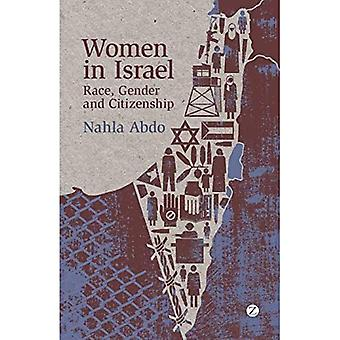 Women in Israel: Race, Gender and Citizenship