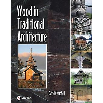Wood in Traditional Architecture