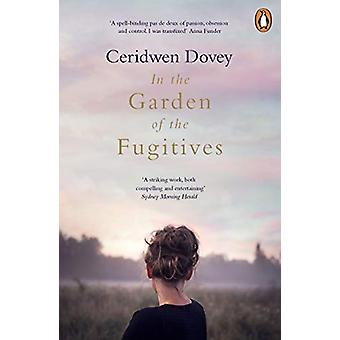 In the Garden of the Fugitives by Ceridwen Dovey - 9780241982433 Book