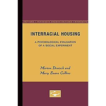Interracial Housing - A Psychological Evaluation of a Social Experimen