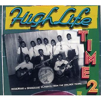 Highlife Time - Vol. 2-Highlife Time [CD] USA import