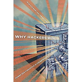 Why Hackers Win: Power and� Disruption in the Network Society