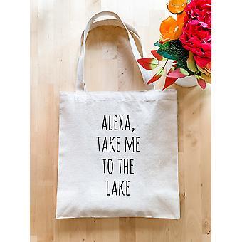 Alexa Take Me To The Lake-tote Bag