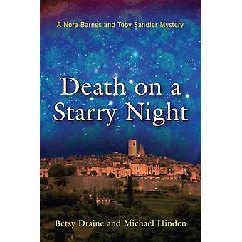 Död på en stjärnklar natt av Betsy Draine - Michael Hinden - 9780299307