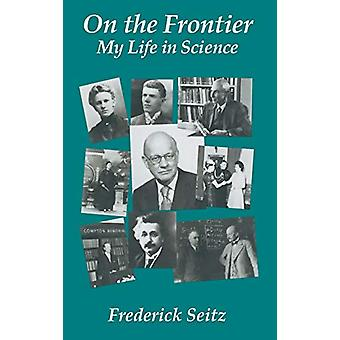 On the Frontier by Frederick Seitz - 9781563961977 Book