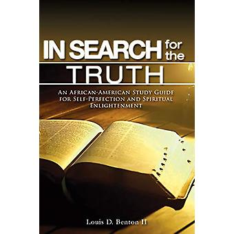 In Search for the Truth by MR Louis D Benton II - 9781628386721 Book