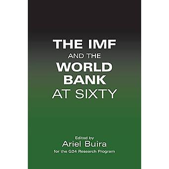 The IMF and the World Bank at Sixty by Ariel Buira - 9781843311966 Bo