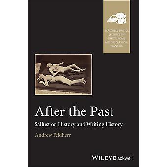 After the Past by Andrew Feldherr