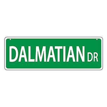 """Street Sign, Muovi, Dalmatian Drive, 17"""" X 6"""""""