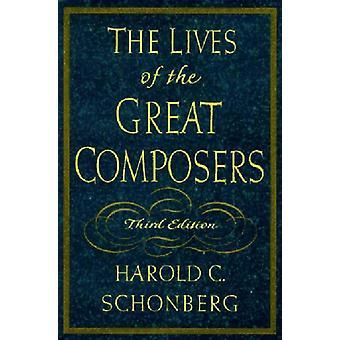 De stora tonsättarnas liv av Harold C Schonberg