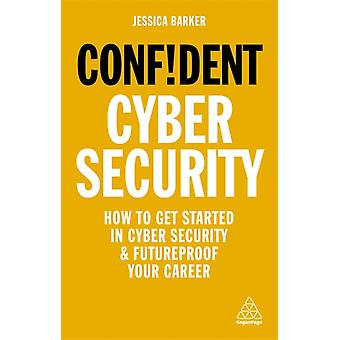 Confident Cyber Security by Dr Jessica Barker