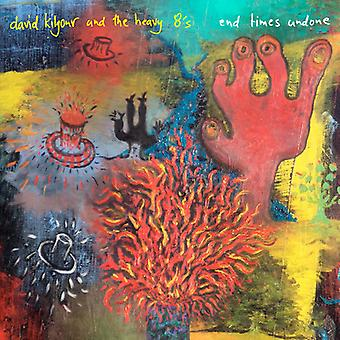 David Kilgour & the Heavy Eights - End Times Undone [CD] USA import