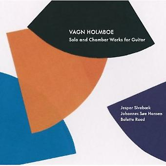 Vagn Holmboe - Vagn Holmboe: Solo & Chamber Works for Guitar [CD] USA import