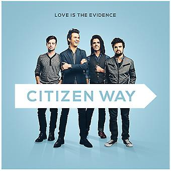 Citizen Way - Love Is the Evidence [CD] USA import