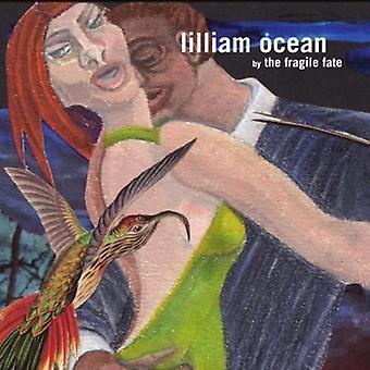 Fragile Fate - Lilliam Ocean [CD] USA import