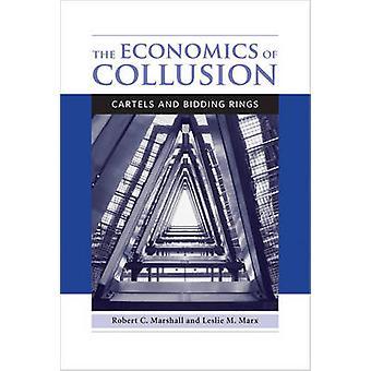 L'economia di collusione - cartelli e l'offerta di anelli da Robert C. Ma