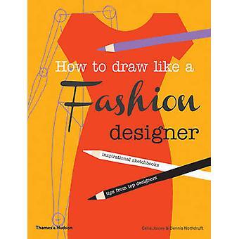 Comment dessiner comme un créateur de mode - carnets d'inspiration conseils f