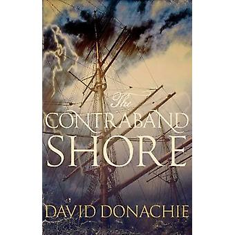 The Contraband Shore by David Donachie - 9780749021061 Book