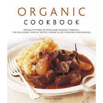 Organic Cookbook by Ysanne Spevack - 9780754818649 Book