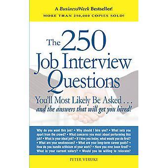 Las 250 preguntas de entrevista de trabajo que probablemente se pedirá - y la
