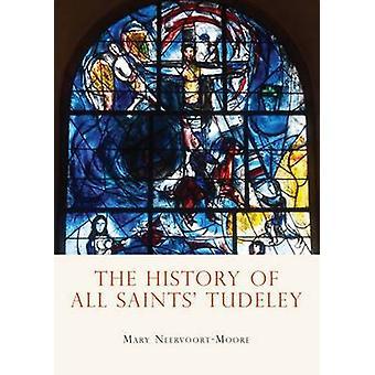 تاريخ جميع القديسين توديليي ماري نيرفورت مور-اكومينيكا