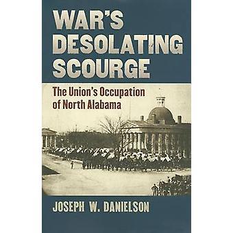 Guerra lo azote - ocupación de la Unión de Alabama del norte por