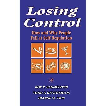 Perdre le contrôle: Comment et pourquoi les gens échouent à autorégulation