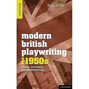 Moderna brittiska dramatik: 1950-talet: röster, dokument, nya tolkningar