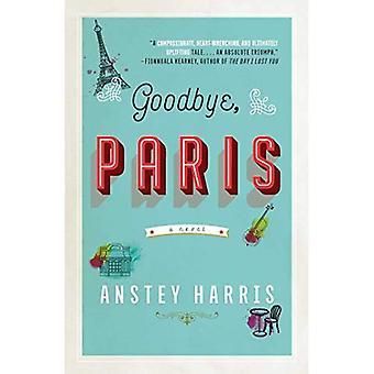 Adjö, Paris