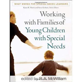 Travail avec les familles des jeunes enfants ayant des besoins spéciaux