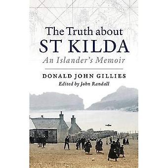 The Truth About St. Kilda: An Islander's Memoir