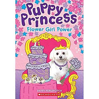 Flower Girl Power (Puppy prinses)