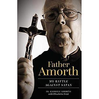 Father Amorth: My Battle Against Satan