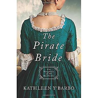 De piraat bruid: Dochters van de Mayflower - boek 2 (dochters van de Mayflower)