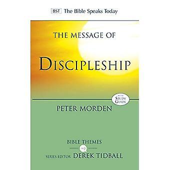 Budskapet om disippel: autentisk etterfølgere av Jesus i dagens verden (Bibelen taler i dag temaer)