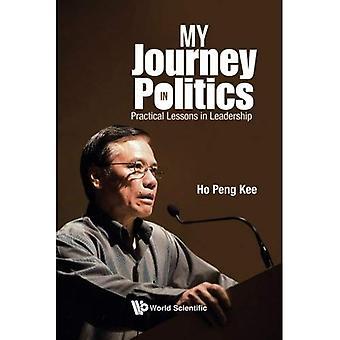 Mon parcours en politique: Practical Lessons in Leadership