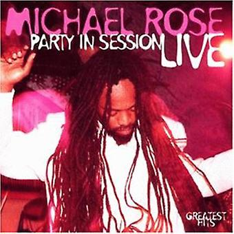 Michael Rose - Party in Session-Live [CD] USA import
