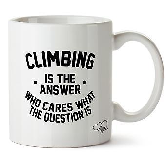 Hippowarehouse wspinaczka jest odpowiedź, kogo to obchodzi, co to jest pytanie Wydrukowano Kubek Kubek ceramiczny 10oz